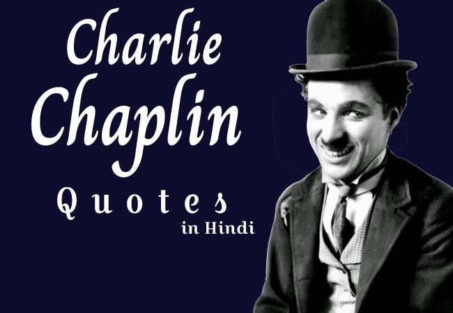 charlie chaplin quotes