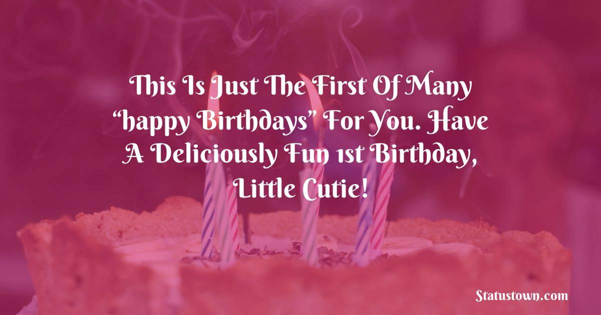 Short 1st Birthday Wishes