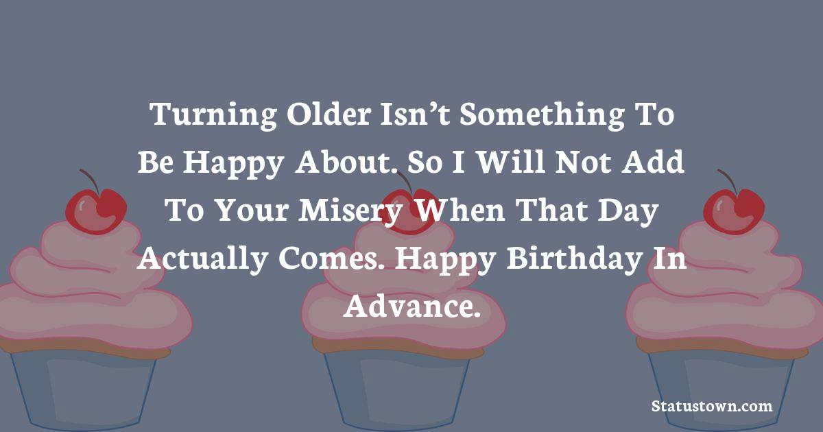 meaningful Advance Birthday Wishes