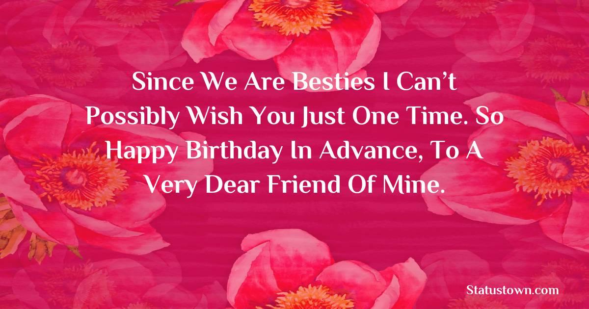 Deep Advance Birthday Wishes