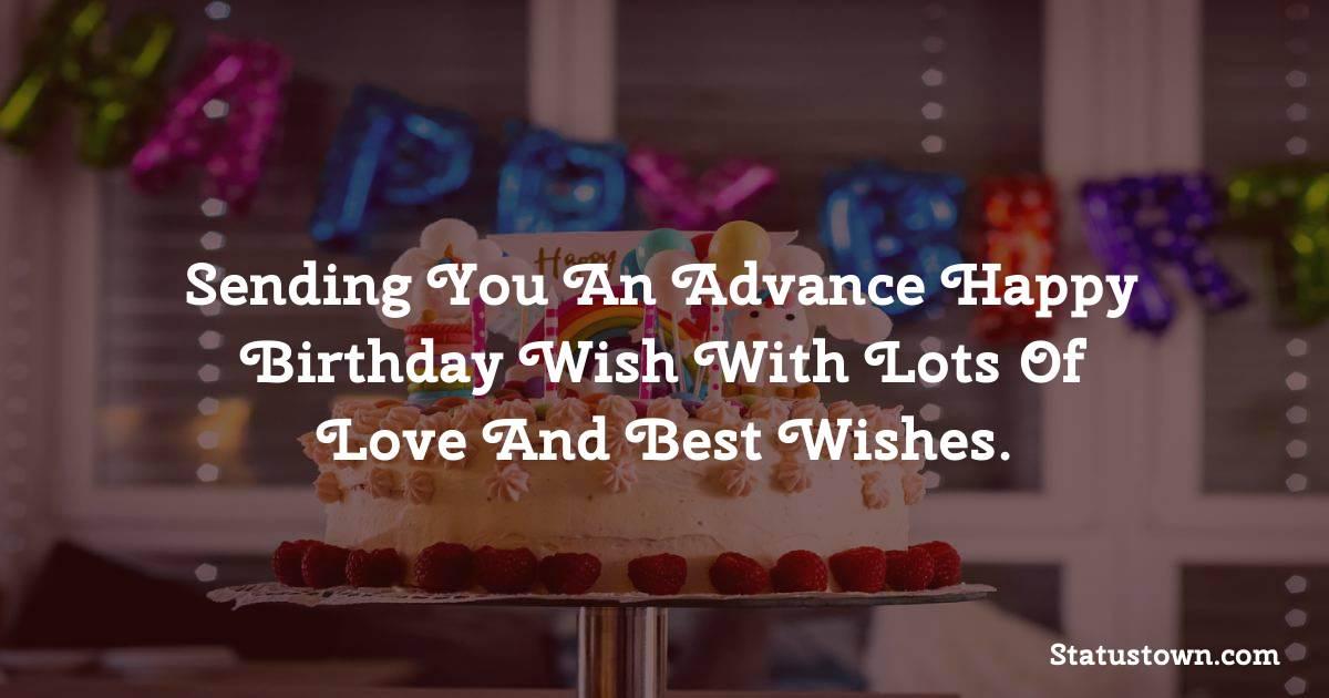 Sweet Advance Birthday Wishes