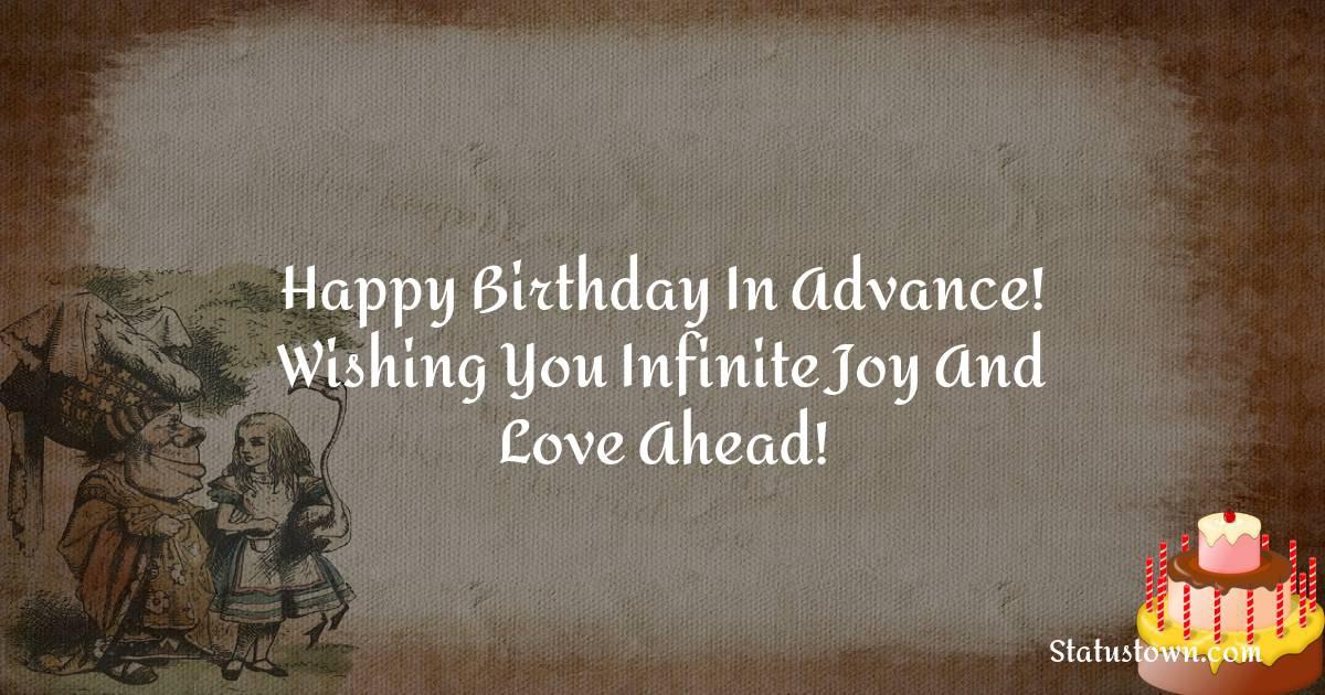 Amazing Advance Birthday Wishes