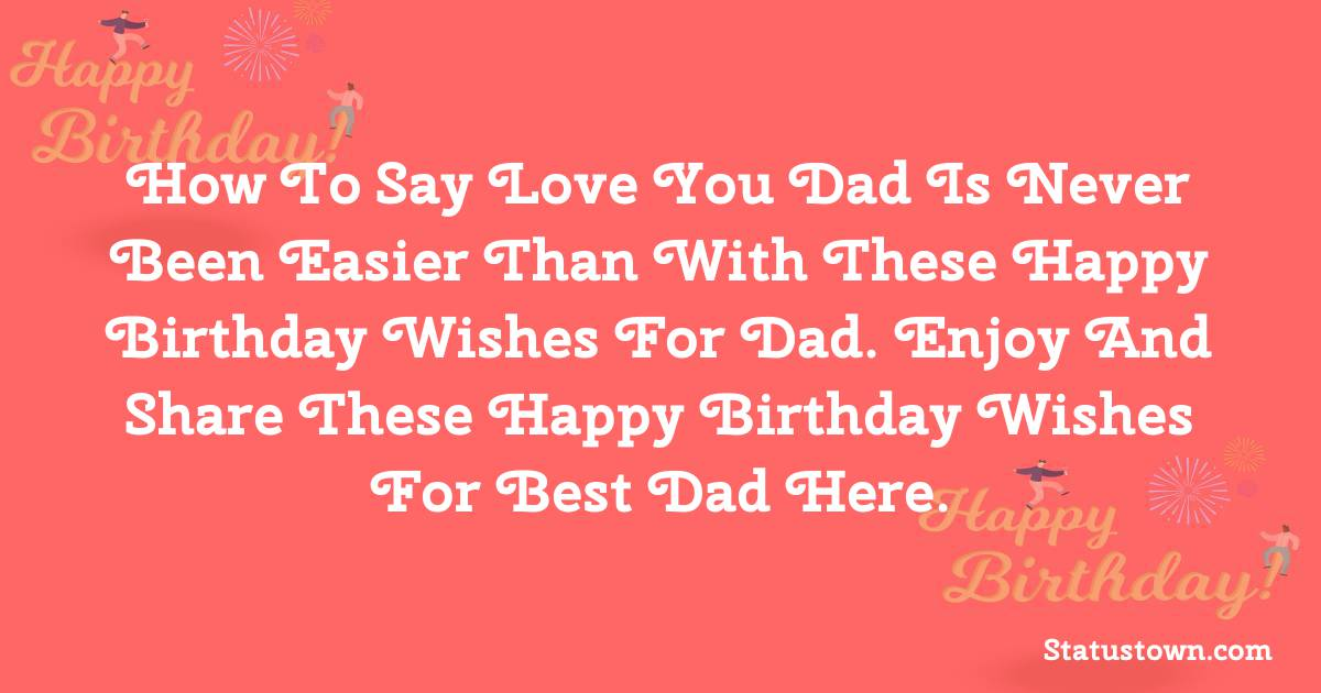 Simple Birthday Wishes for Dad