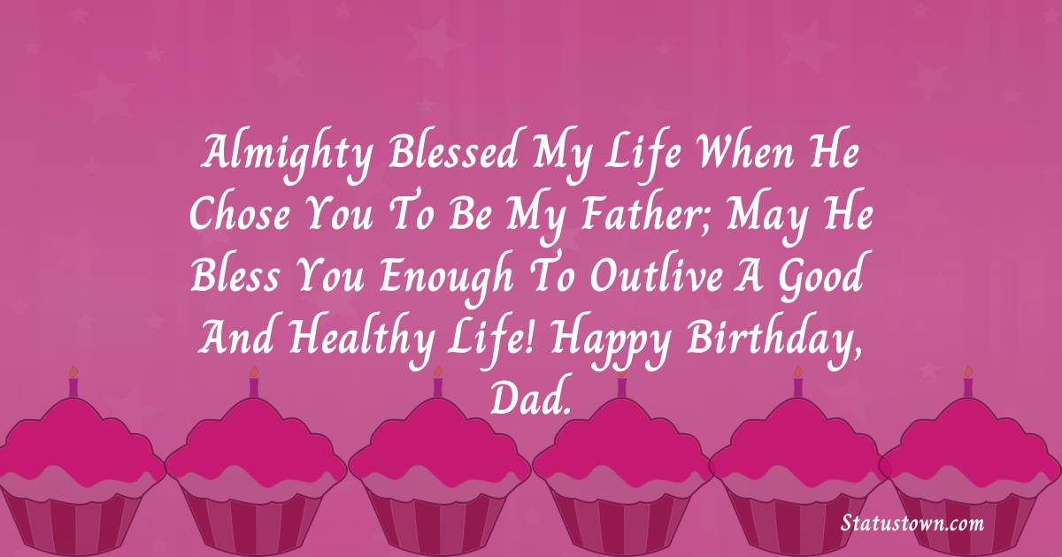 Emotional Birthday Wishes for Dad
