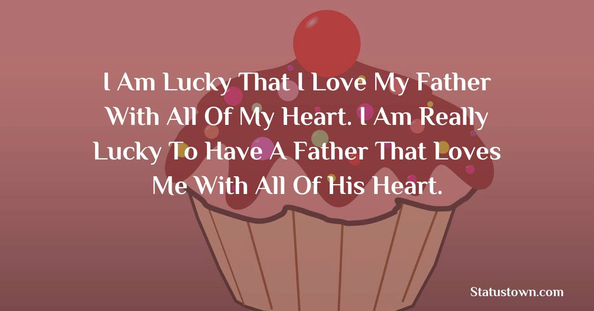 Heart Touching Birthday Wishes for Dad