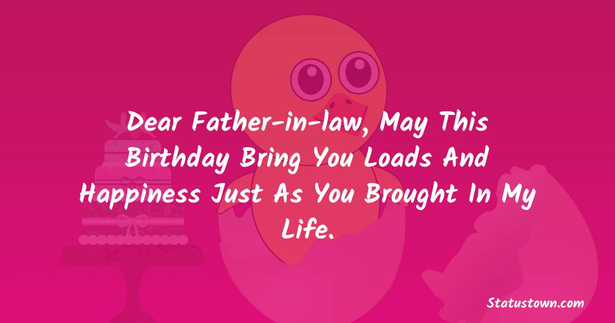 Birthday WhatsApp Status  for Father in Law