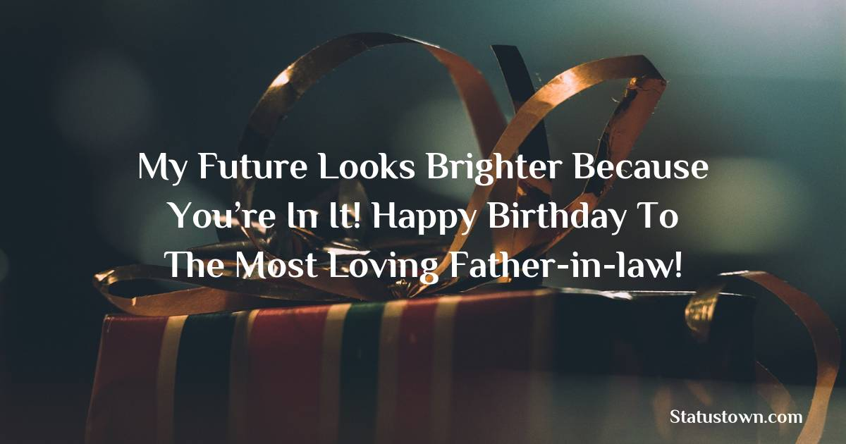 Heart Touching Birthday Wishes for Father in Law