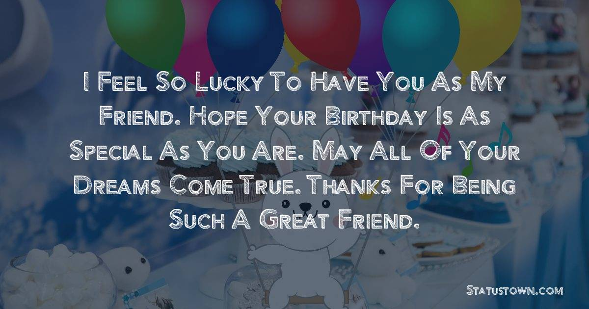 Top Birthday Wishes for Friends