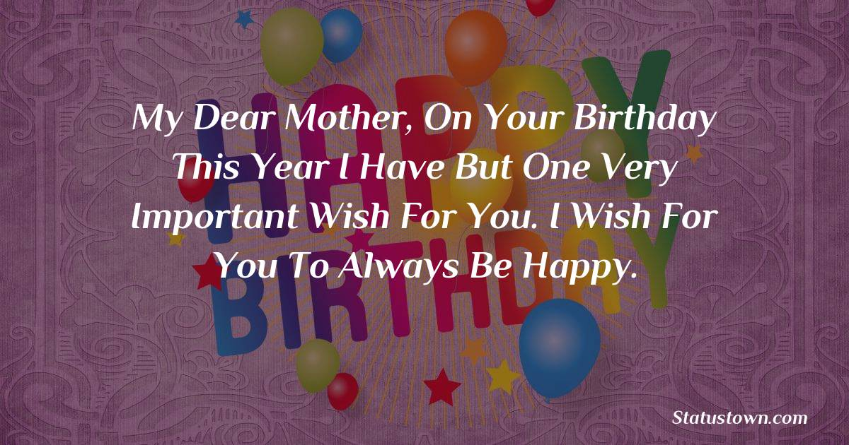 Lovely Birthday Wishes for Mother