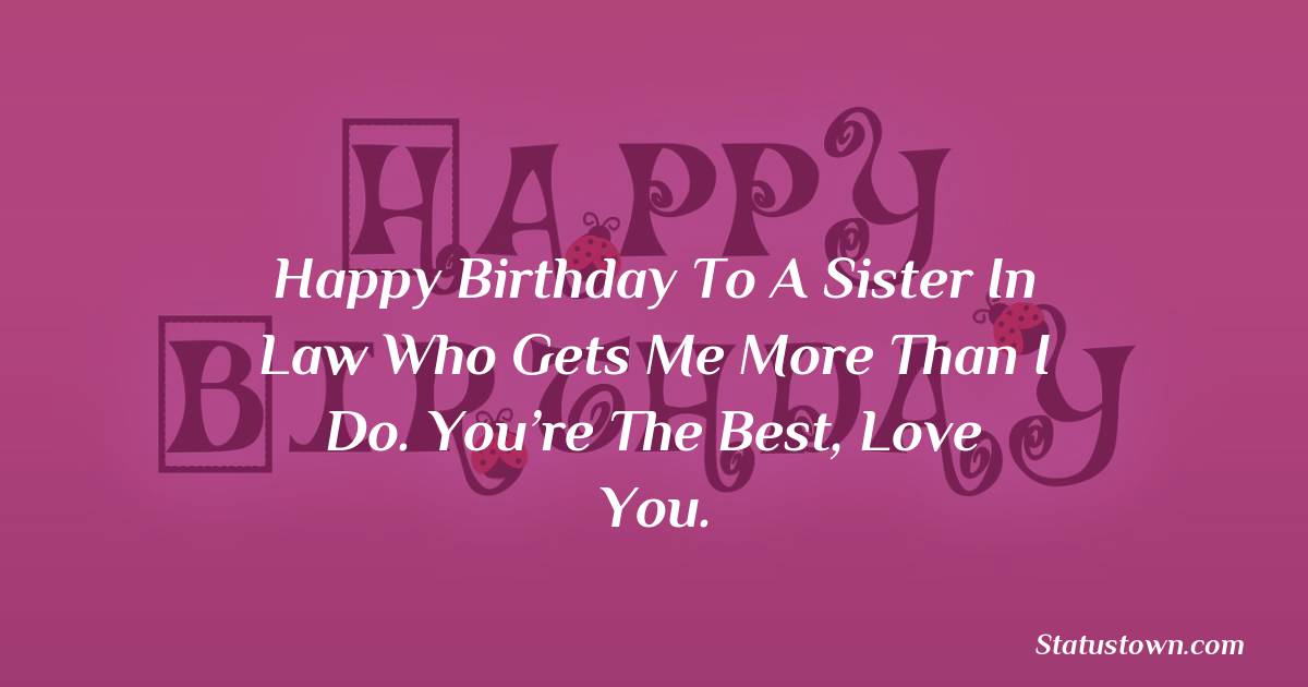 Amazing Birthday Wishes For Sister In Law