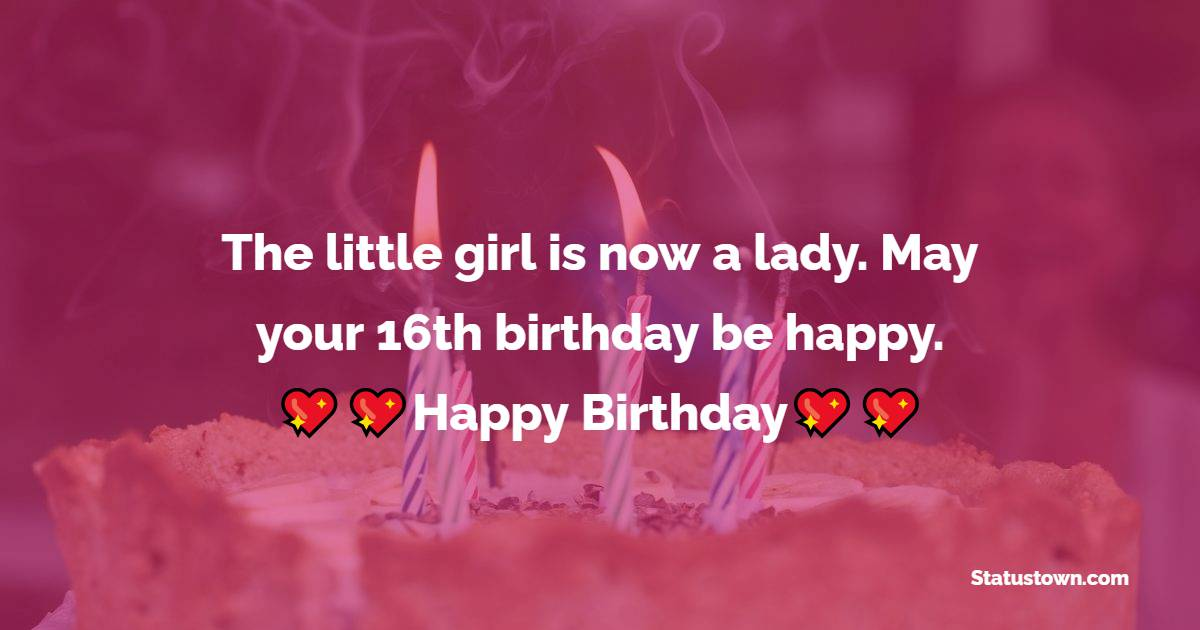 meaningful 16th Birthday Wishes