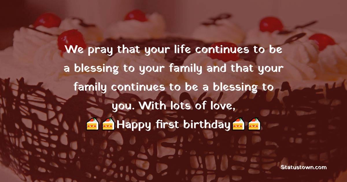 Touching 1st Birthday Wishes
