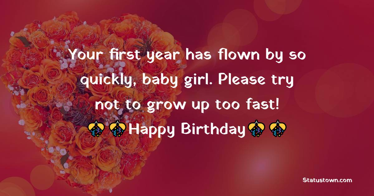 Amazing 1st Birthday Wishes
