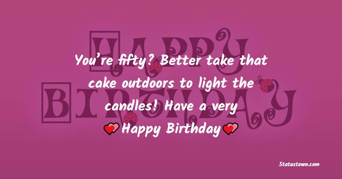 Deep 50th Birthday Wishes