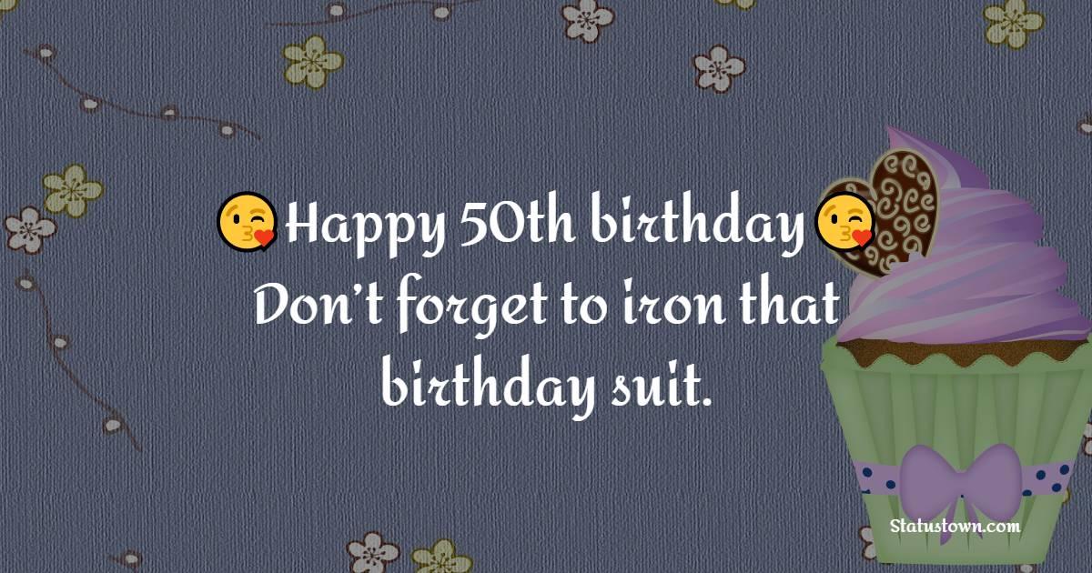 Touching 50th Birthday Wishes