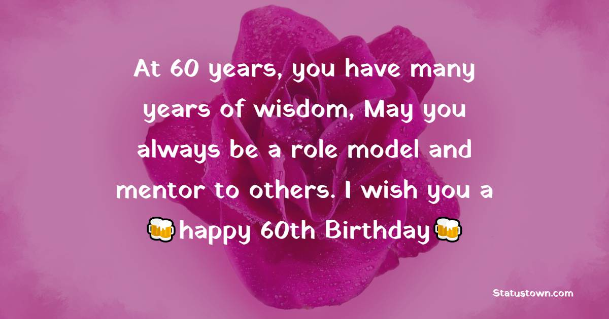 Sweet 60th Birthday Wishes