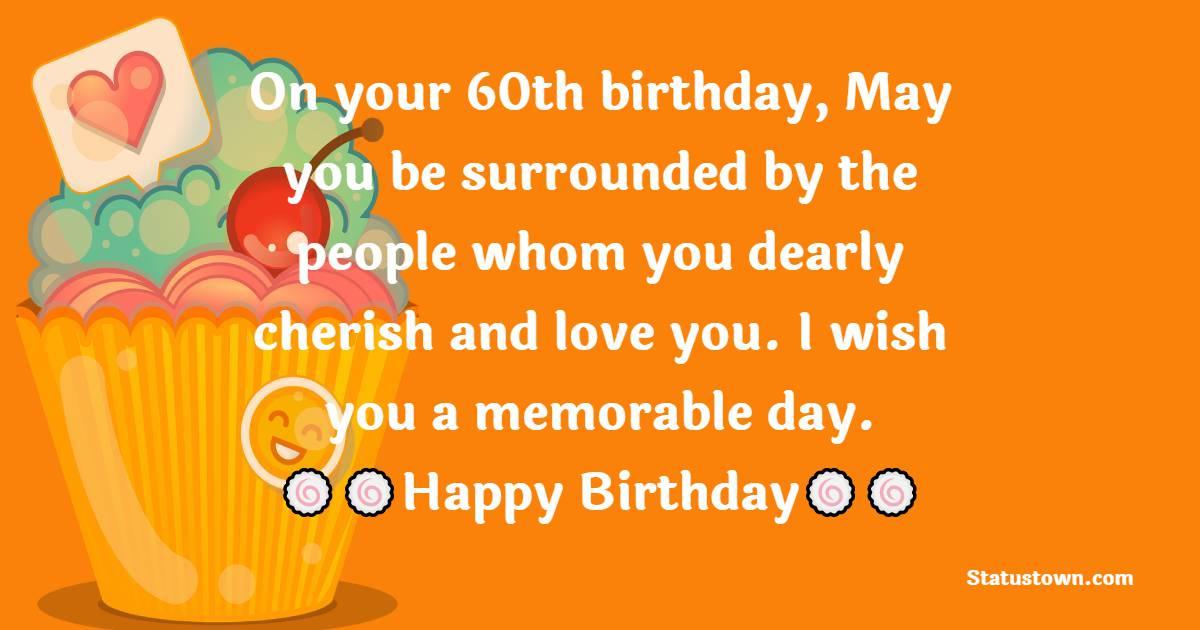 Amazing 60th Birthday Wishes