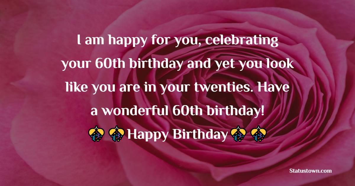 Unique 60th Birthday Wishes
