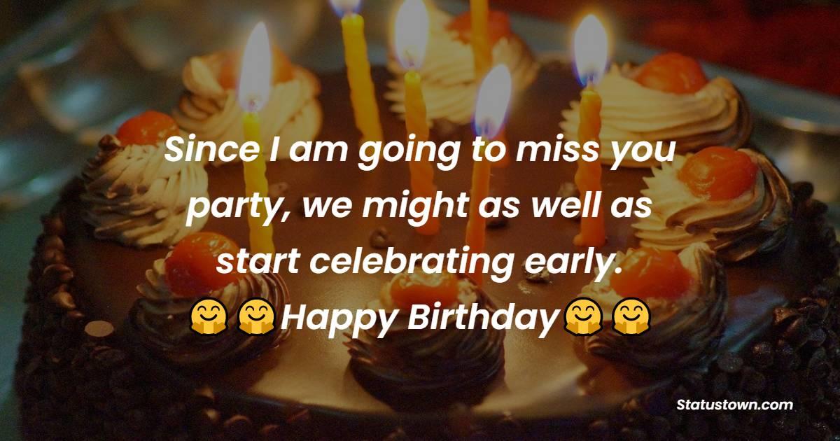Advance Birthday Wishes