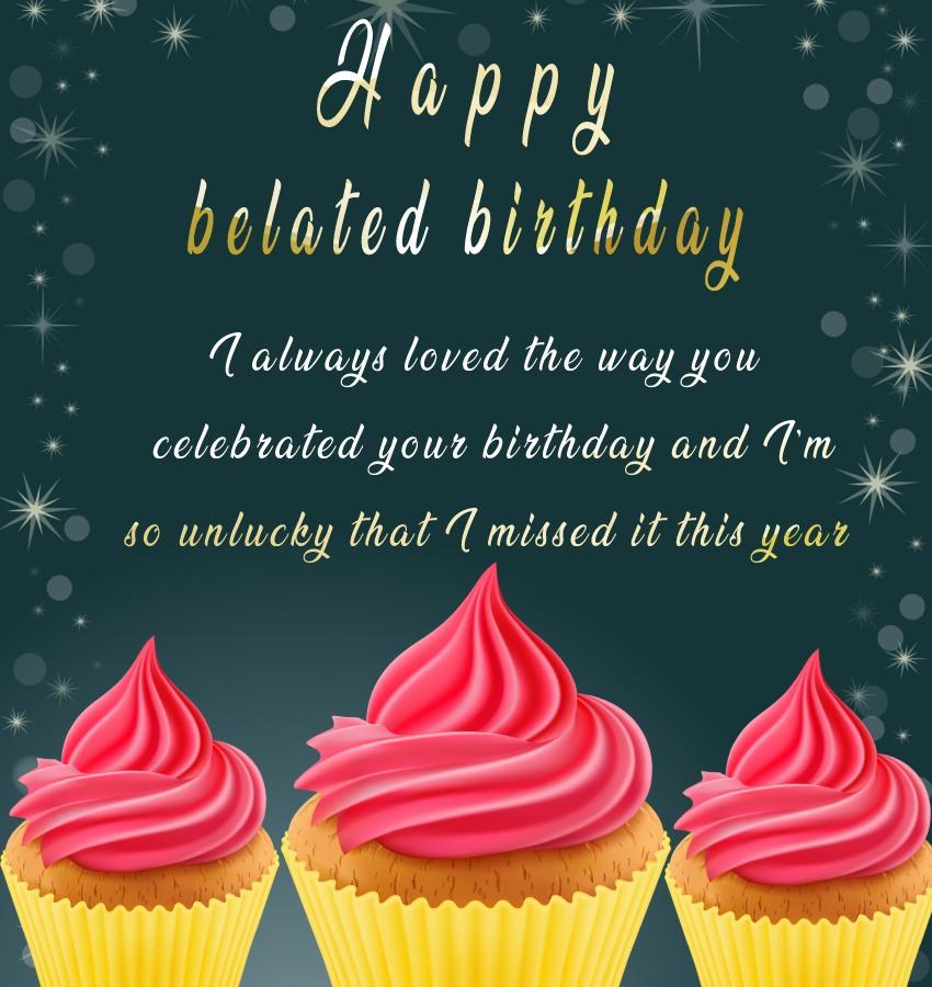 Deep Belated Birthday Wishes