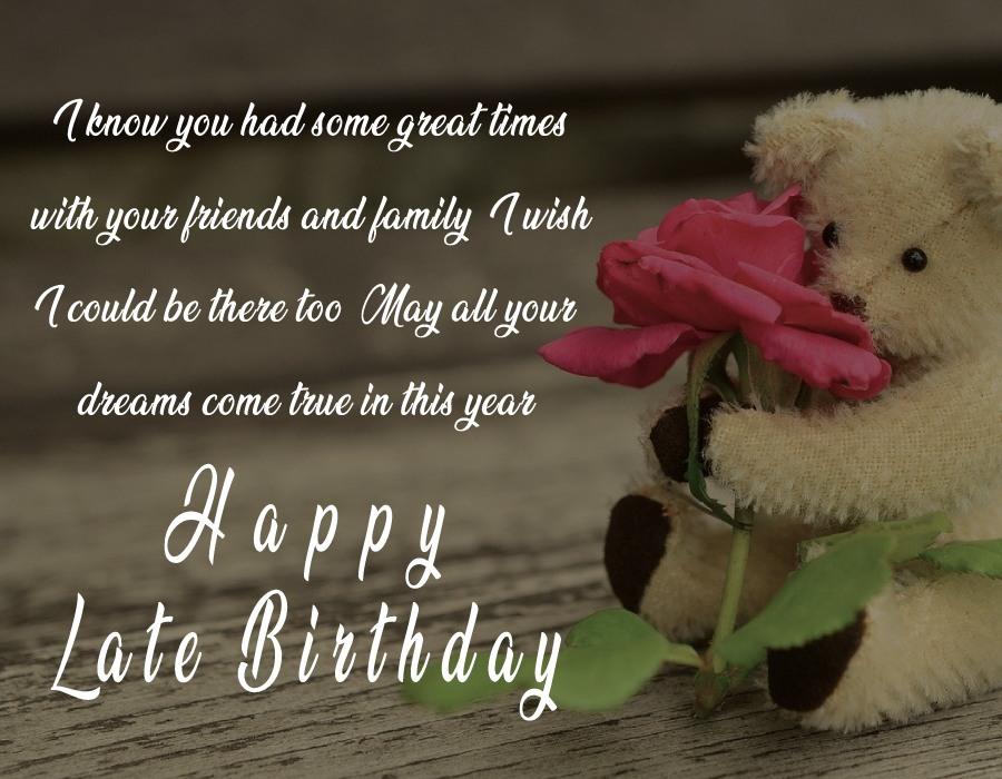 Amazing Belated Birthday Wishes