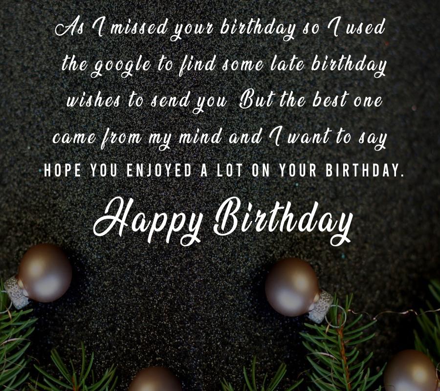 Short Belated Birthday Wishes