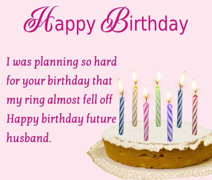 Sweet Birthday Wishes For Fiance