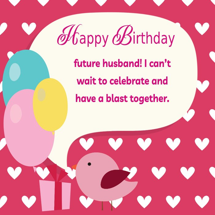 latest Birthday Wishes For Fiance