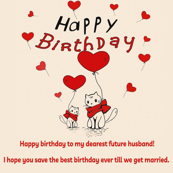 Best Birthday Wishes For Fiance