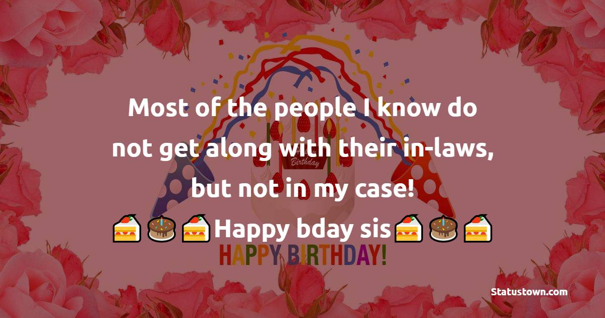 Beautiful Birthday Wishes For Sister In Law