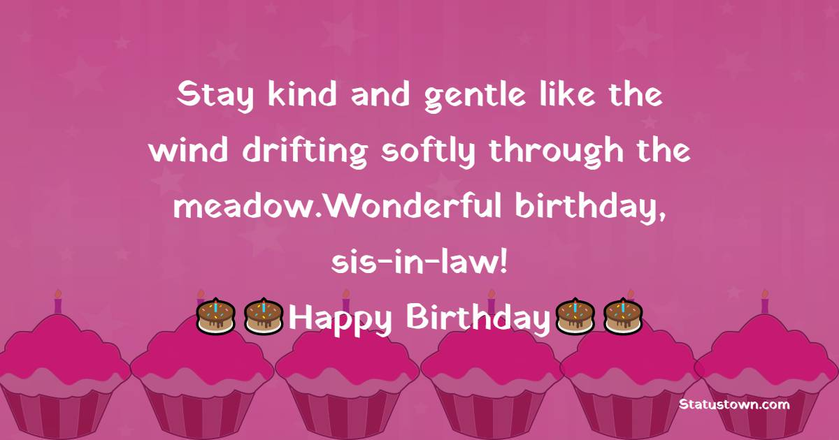 Lovely Birthday Wishes For Sister In Law