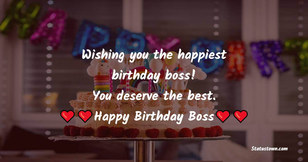 Beautiful Birthday Wishes for Boss