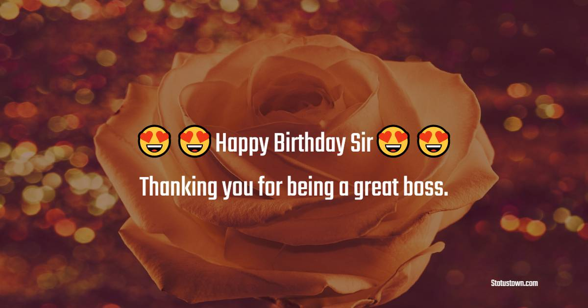 Nice Birthday Wishes for Boss