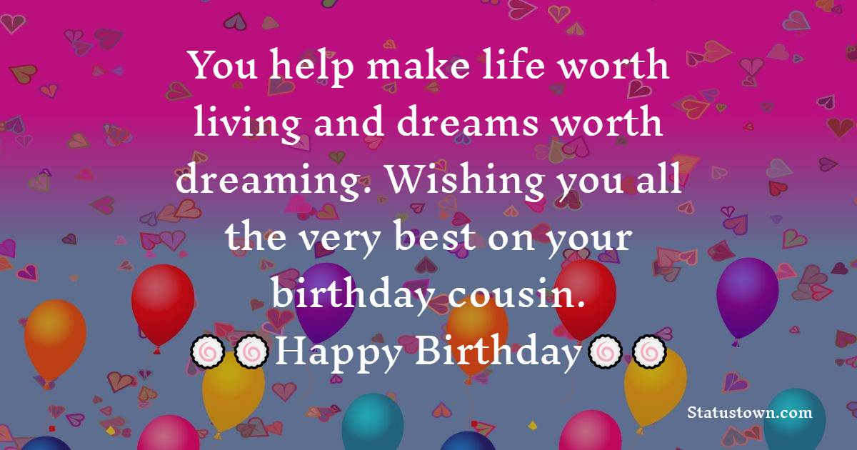 Amazing Birthday Wishes for Cousin