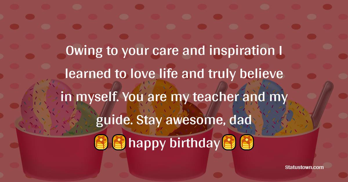 Deep Birthday Wishes for Dad
