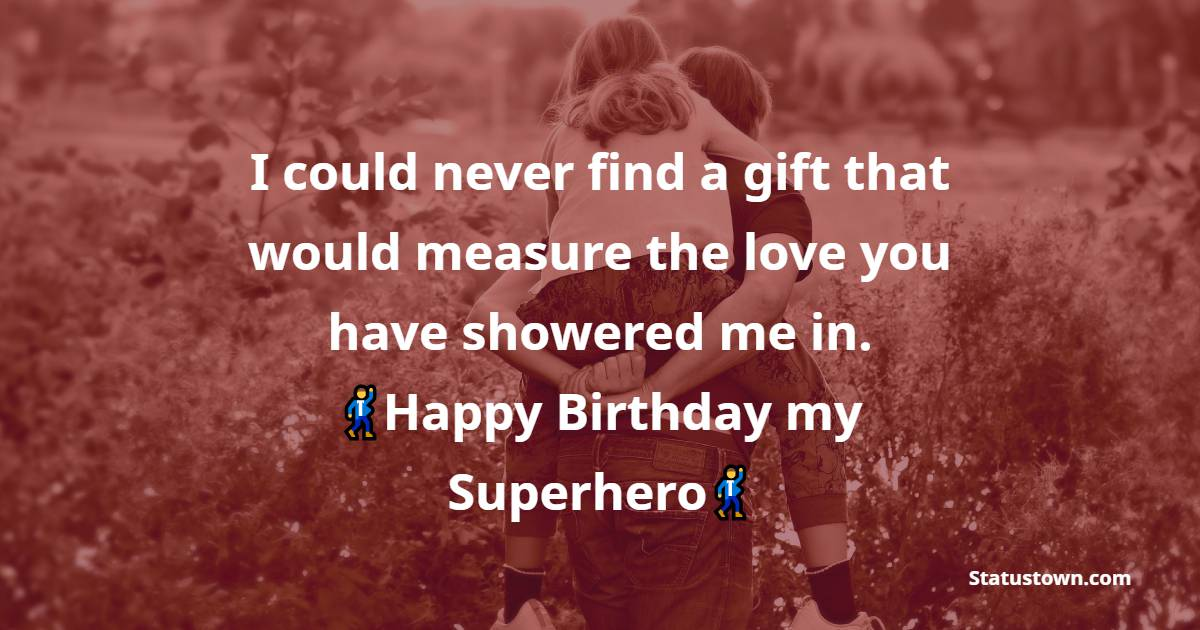 Unique Birthday Wishes for Dad