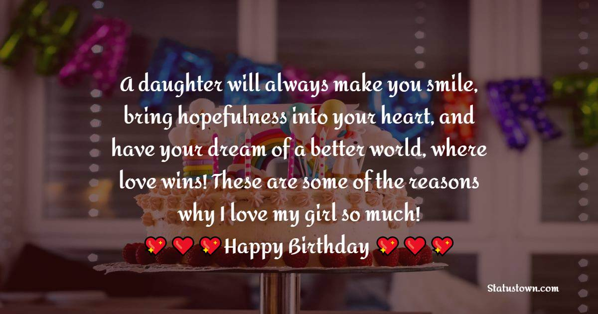 Short Birthday Wishes for Daughter