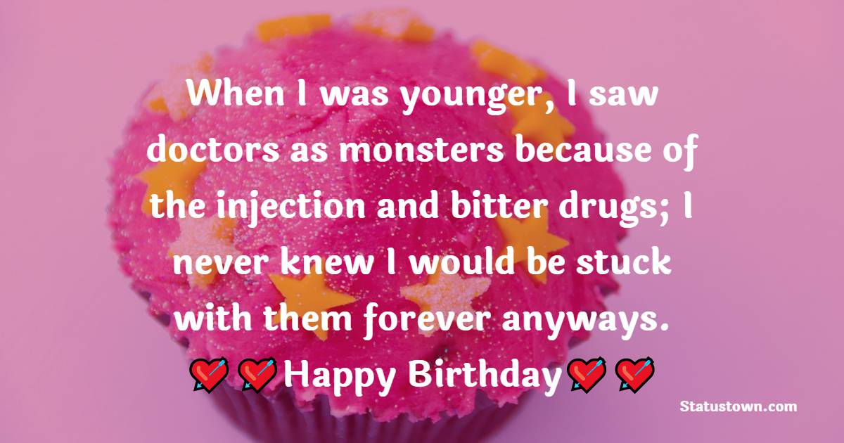 Birthday Wishes for Doctor
