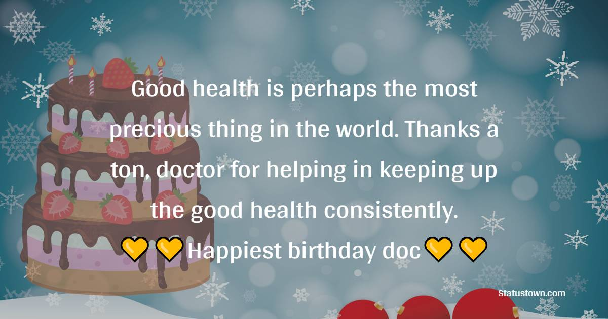 Amazing Birthday Wishes for Doctor
