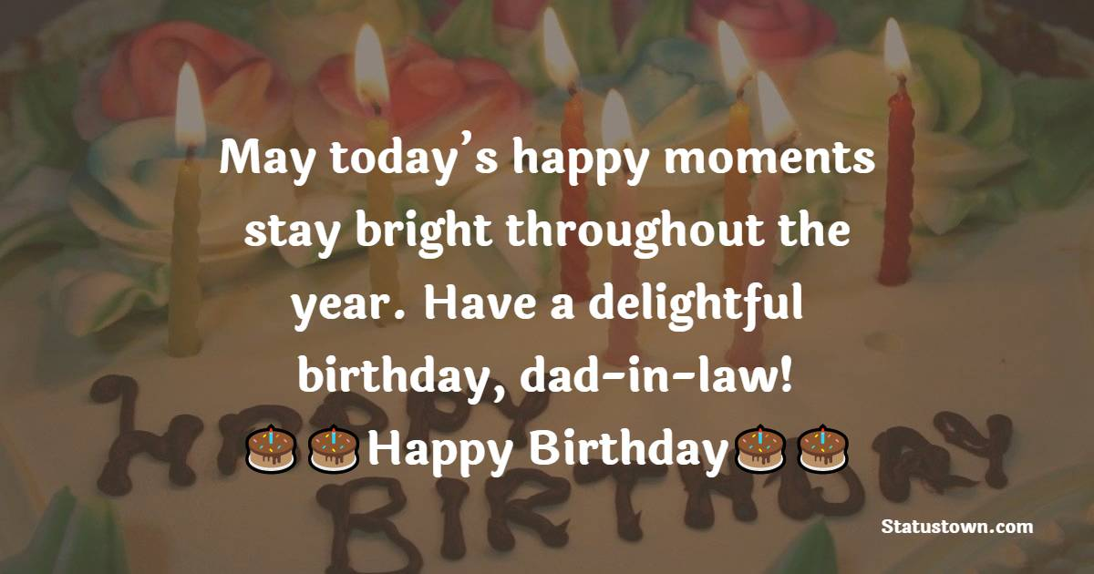Unique Birthday Wishes for Father in Law
