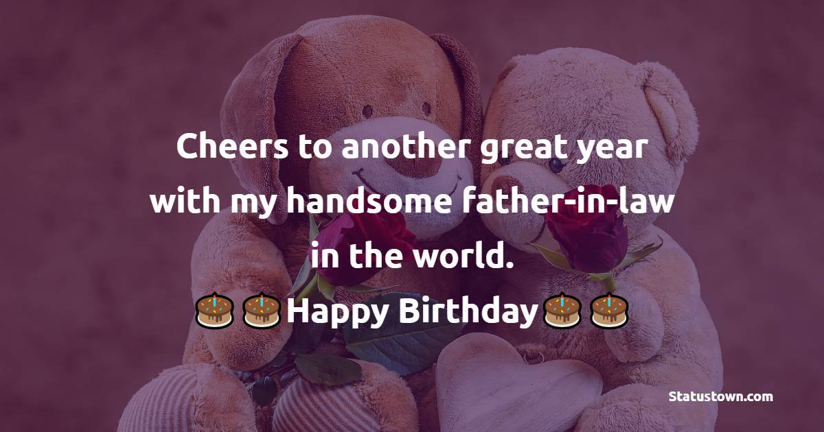 Short Birthday Wishes for Father in Law