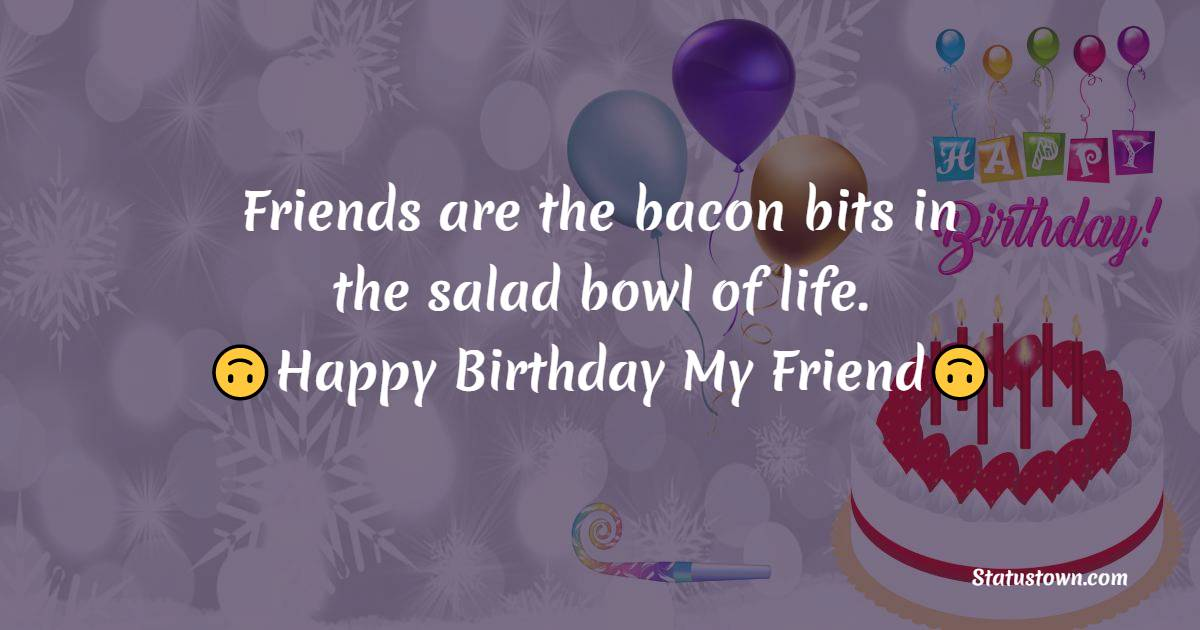 Simple Birthday Wishes for Friends