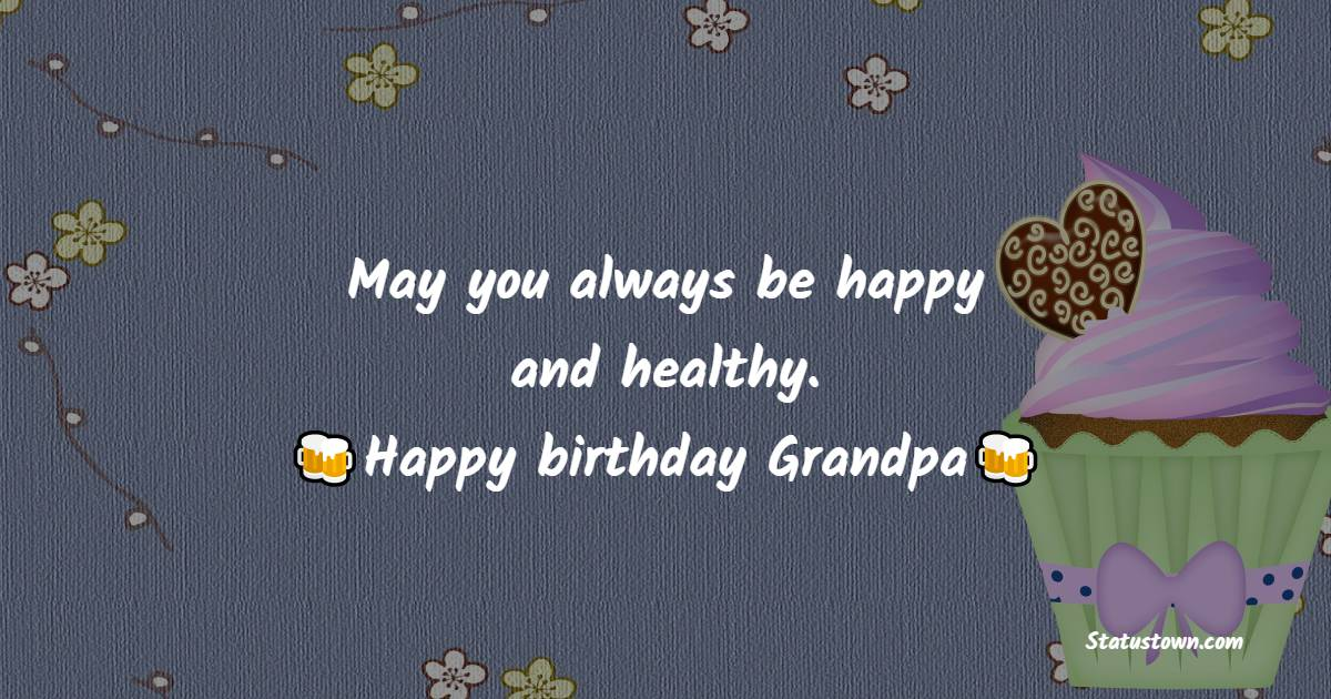 meaningful Birthday Wishes for Grandfather