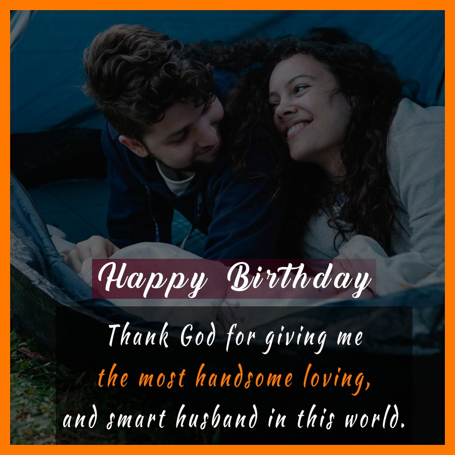 Amazing Birthday Wishes for Husband