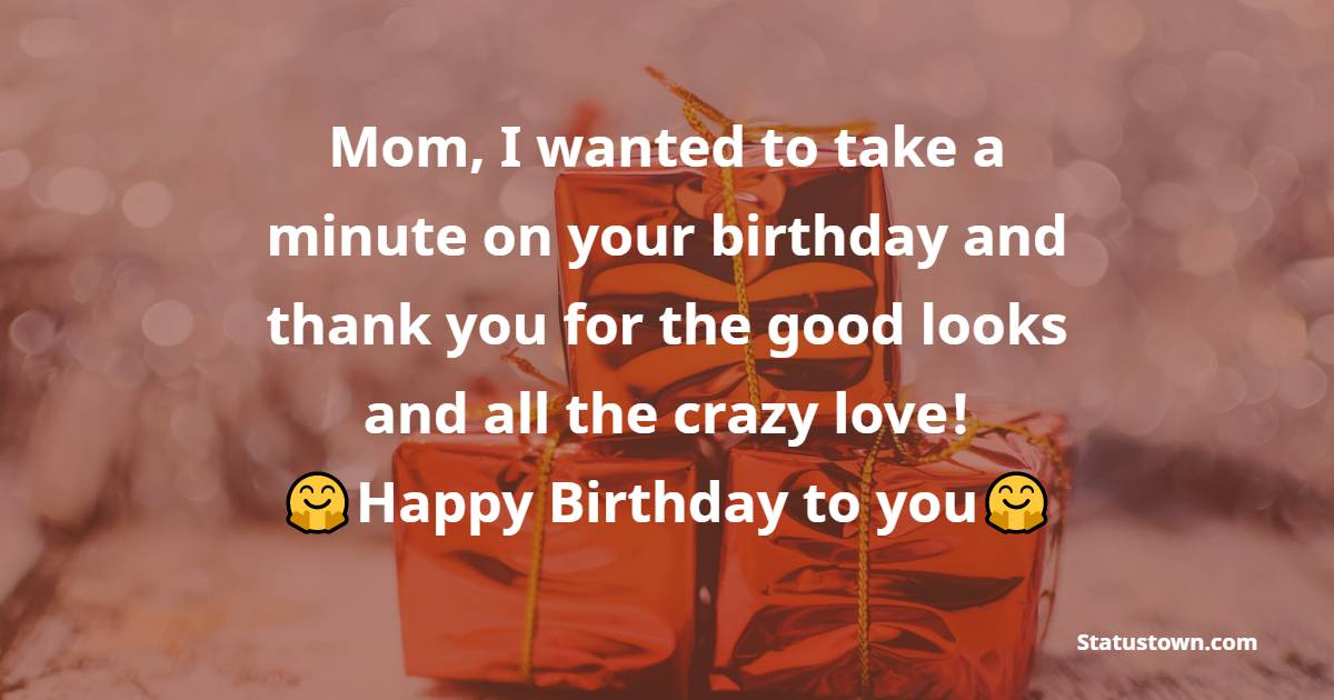 Short Birthday Wishes for Mother