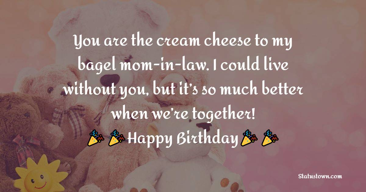 Touching Birthday Wishes for Mother in Law