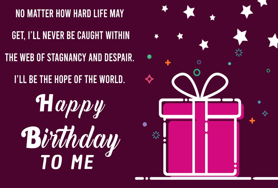 Short  Birthday Wishes for Myself