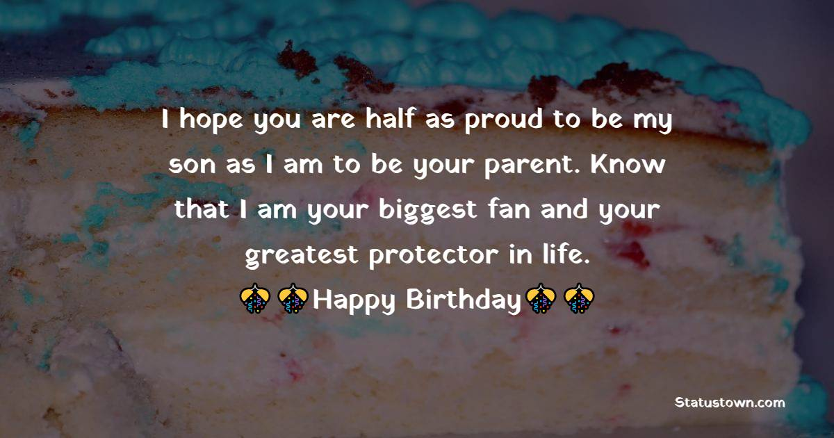 Beautiful Birthday Wishes for Son