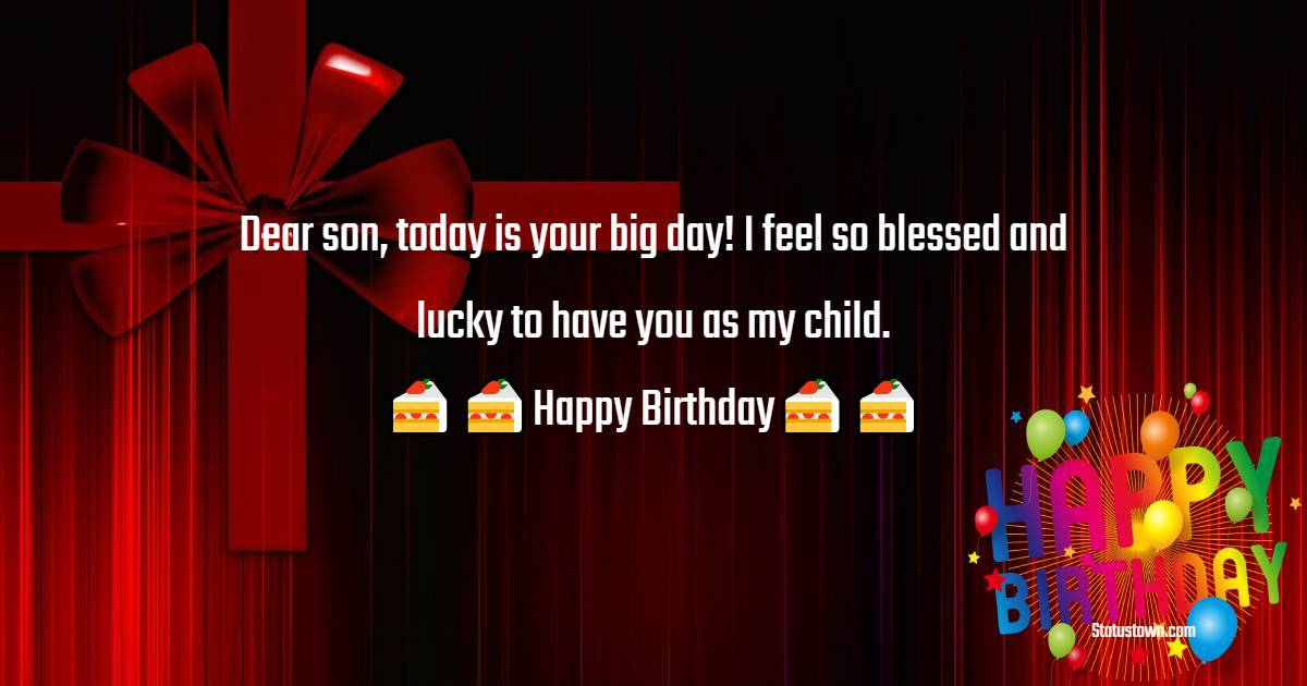 Sweet Birthday Wishes for Son