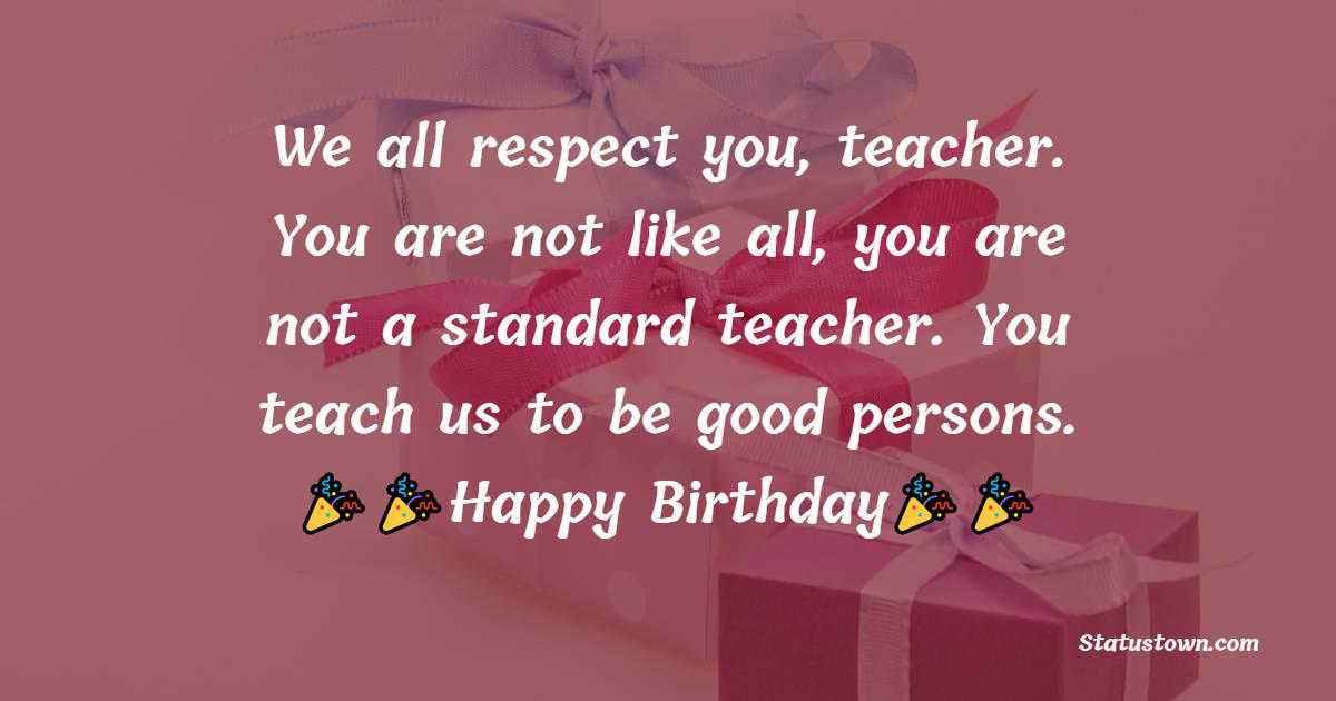 Deep Birthday Wishes for Teacher